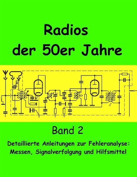 Radios der 50er Jahre Band 2 - Grund, Eike