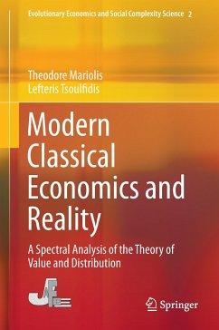 Modern Classical Economics and Reality - Mariolis, Theodore; Tsoulfidis, Lefteris