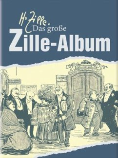 Das große Zille-Album - Flügge, Matthias