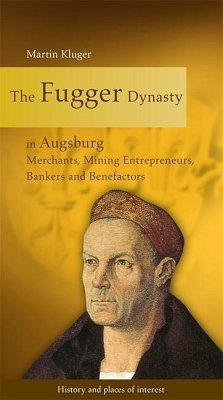 The Fugger Dynasty in Augsburg