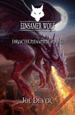 Drachendämmerung / Einsamer Wolf Bd.18