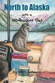 North to Alaska with a No-Account Cat (eBook, ePUB)