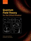 Quantum Field Theory for the Gifted Amateur (eBook, PDF)