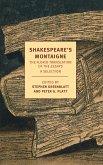 Shakespeare's Montaigne (eBook, ePUB)