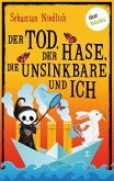 Der Tod, der Hase, die Unsinkbare und ich (eBook, ePUB)