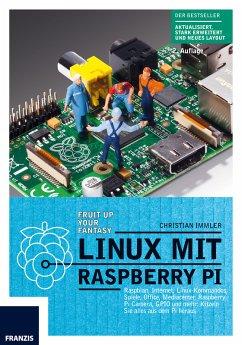 Linux mit Raspberry Pi (eBook, ePUB) - Immler, Christian