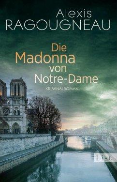 Die Madonna von Notre-Dame / Pater Kern Bd.1 (eBook, ePUB) - Ragougneau, Alexis