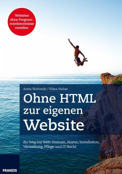 Ohne HTML zur eigenen Website (eBook, ePUB) - Niclas, Vilma; Woitonik, Anita
