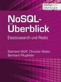NoSQL-Überblick - Elasticsearch und Redis (eBook, ePUB)