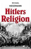 Hitlers Religion