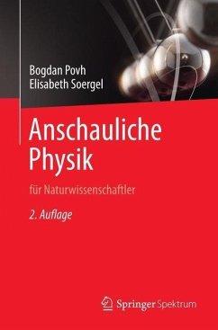 Anschauliche Physik - Povh, Bogdan; Soergel, Elisabeth