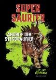 Angriff der Stegosaurier / Supersaurier Bd.2