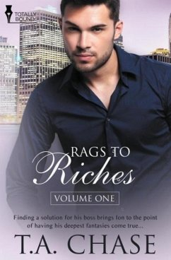 Rags to Riches - Chase, T. A.