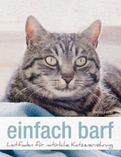 einfach barf - Fiedler, Doreen