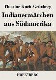 Indianermärchen aus Südamerika