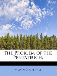 The Problem of the Pentateuch;