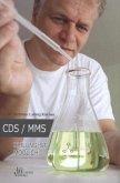 CDS/MMS Heilung ist möglich