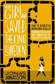 The Girl Who Saved the King of Sweden (eBook, ePUB)