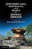 Southern Asia, Australia, and the Search for Human Origins (eBook, PDF)