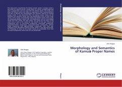 Morphology and Semantics of Kamu Proper Names