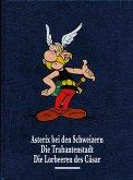 Asterix bei den Schweizern. Die Trabantenstadt. Die Lorbeeren des Cäsar / Asterix Gesamtausgabe Bd.6
