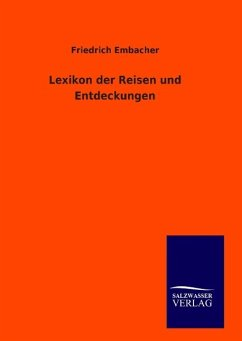 9783846094389 - Embacher, Friedrich: Lexikon der Reisen und Entdeckungen - كتاب