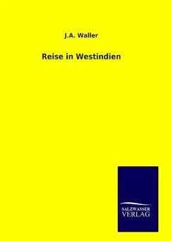 9783846094372 - Waller, J. A.: Reise in Westindien - Bok