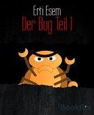 Der Bug Teil I (eBook, ePUB)