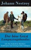 Der böse Geist Lumpazivagabundus (eBook, ePUB)