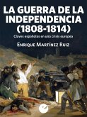 La Guerra de la Independencia (1808-1814) (eBook, ePUB)