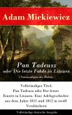 Pan Tadeusz oder Die letzte Fehde in Litauen (Nationalepos der Polen) (eBook, ePUB)