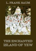 The Enchanted Island of Yew (eBook, ePUB)