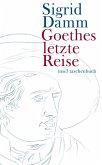 Goethes letzte Reise (eBook, ePUB)