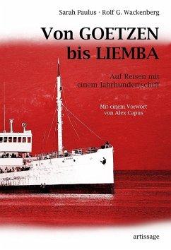 Von GOETZEN bis LIEMBA (eBook, ePUB) - Paulus, Sarah; Wackenberg, Rolf G.