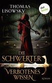 Verbotenes Wissen / Die Schwerter Bd.6 (eBook, ePUB)