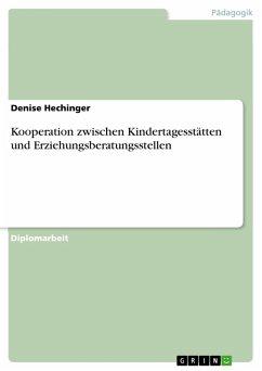 Kooperation zwischen Kindertagesstätten und Erziehungsberatungsstellen (eBook, PDF)