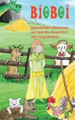 BioBoi - Weitner, Tanja