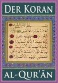 Der Koran (Für eBook-Lesegeräte optimierte Ausgabe) (eBook, ePUB)