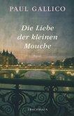 Die Liebe der kleinen Mouche (eBook, ePUB)