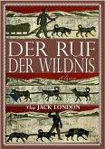 Jack London: Der Ruf der Wildnis (Illustriert) (eBook, ePUB)