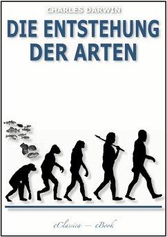 Die Entstehung der Arten (Illustriert) (eBook, ePUB) - Darwin, Charles