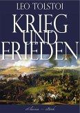 Leo Tolstoi: Krieg und Frieden (Illustriert) (Vollständige deutsche Ausgabe) (eBook, ePUB)