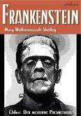 FRANKENSTEIN (oder: Der moderne Prometheus) (eBook, ePUB)