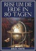 Jules Verne: Reise um die Erde in 80 Tagen (Illustriert & mit Karte der Reiseroute) (eBook, ePUB)