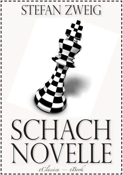 Stefan Zweig Schachnovelle eBook ePUB