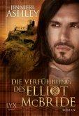 Die Verführung des Elliot McBride / Highland Pleasures Bd.5