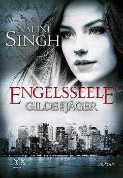 Engelsseele / Gilde der Jäger Bd.7 - Singh, Nalini