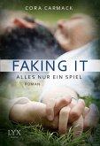 Faking it - Alles nur ein Spiel / Losing it Bd.2