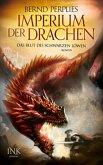 Das Blut des Schwarzen Löwen / Imperium der Drachen Bd.1