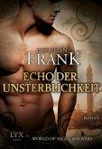 Echo der Unsterblichkeit / World of Nightwalkers Bd.2